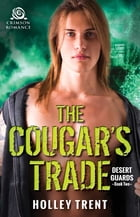 The Cougar's Trade by Holley Trent