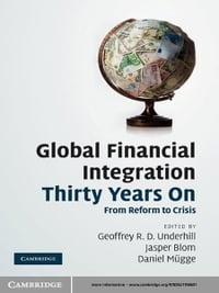 Global Financial Integration Thirty Years On: From Reform to Crisis