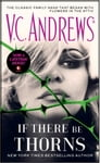 If There Be Thorns Cover Image