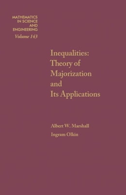 Book Inequalities: Theory of Majorization and Its Applications by Olkin, Ingram