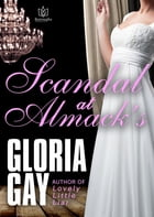 Scandal at Almack's by Gloria Gay