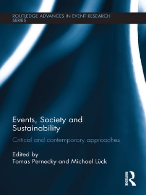 Events,  Society and Sustainability Critical and Contemporary Approaches