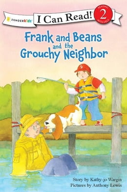Book Frank and Beans and the Grouchy Neighbor by Kathy-jo Wargin