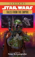 Tales from the Empire: Star Wars Legends 14594f51-ed2c-4c34-8942-f3f9508045a3