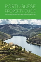 Portuguese Property Guide - Third Edition: Buying, Renting, Living and Working in Portugal by André Abrantes do Nascimento