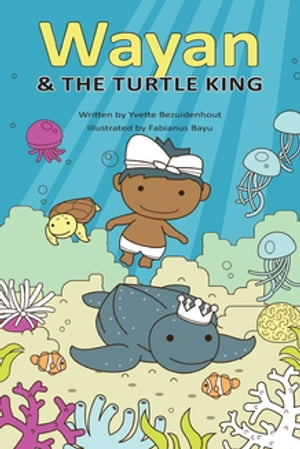 Wayan and the Turtle King