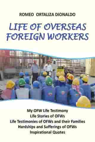 Life of Overseas Foreign Workers