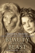 Above & Below: The Unofficial 25th Anniversary Beauty and the Beast Companion 23670d2e-c3ad-4cb0-ba18-3f7c69fb6552