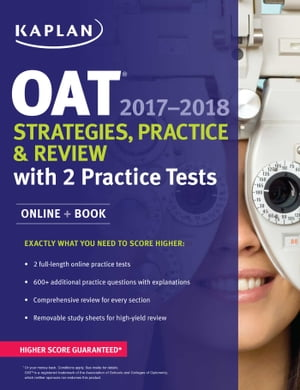 OAT 2017-2018 Strategies,  Practice & Review with 2 Practice Tests Online + Book