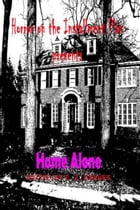 Home Alone: Horror on the Installment Plan by Jim Musgrave