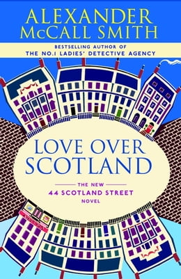 Book Love Over Scotland by Alexander McCall Smith