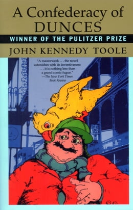 Book A Confederacy of Dunces by John Kennedy Toole