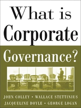 Book What Is Corporate Governance? by Colley, John