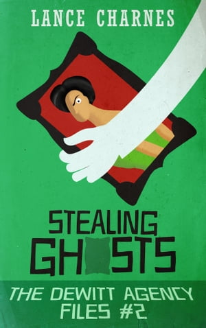 Stealing Ghosts by Lance Charnes