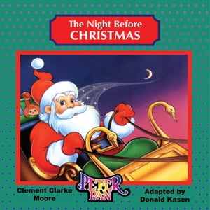 The Night Before Christmas by Donald Kasen