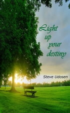 Lightening up your Destiny by Steve Udosen