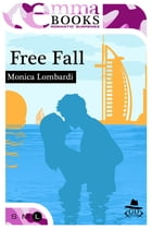 Free Fall (GD Team #2) by Monica Lombardi