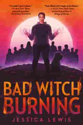 Bad Witch Burning by Jessica Lewis