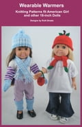 Wearable Warmers, Knitting Patterns fit American Girl and 18-Inch Dolls photo