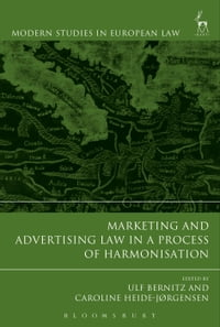 Marketing and Advertising Law in a Process of Harmonisation