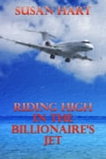Riding High In The Billionaire's Jet 6e4885b5-bc39-4055-97f7-9baf44f3f080
