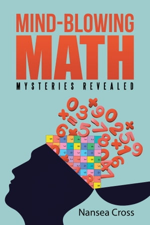 Mind-Blowing Math Mysteries Revealed