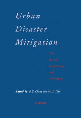 Book Urban Disaster Mitigation: The Role of Engineering and Technology by Cheng, F. Y.