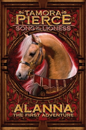 Alanna: The First Adventure Song of the Lioness