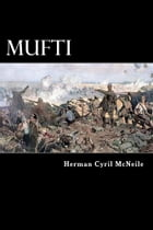 Mufti by Herman Cyril McNeile