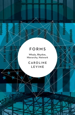 Forms Whole,  Rhythm,  Hierarchy,  Network