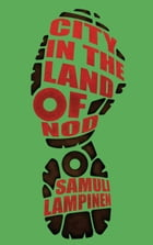 City in the land of Nod by Samuli Lampinen