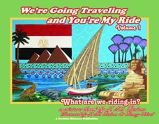 We're Going Traveling and You're My Ride Volume 1: What are we riding in?