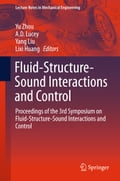 Fluid-Structure-Sound Interactions and Control 77e09027-841e-46e6-acbe-a37231820e3d