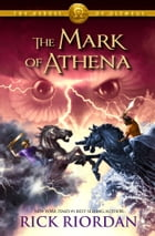The Mark of Athena (The Heroes of Olympus, Book Three) Cover Image