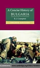 A Concise History of Bulgaria 2ed