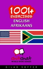 1001+ Exercises English - Afrikaans by Gilad Soffer