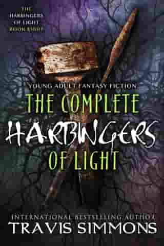 The Complete Harbingers of Light by Travis Simmons
