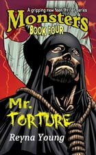 Mr. Torture by Reyna Young