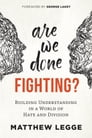 Are We Done Fighting? Cover Image