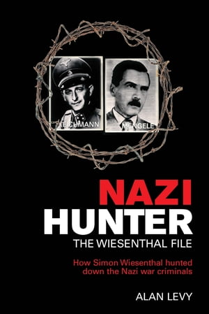 Nazi Hunter The Wiesenthal File