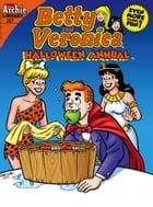 Betty & Veronica Comics Double Digest #257 by Archie Superstars