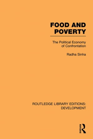 Food and Poverty The Political Economy of Confrontation