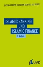 Islamic Banking und Islamic Finance by Dietmar Ernst
