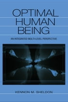 Optimal Human Being: An Integrated Multi-Level Perspective
