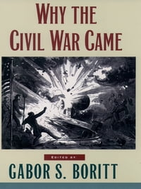 Why the Civil War Came