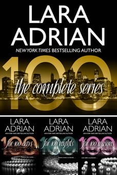 The 100 Series: A Billionaire Romance Trilogy