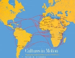 Book Cultures in Motion: Mapping Key Contacts and Their Imprints in World History by Stearns, Peter N.
