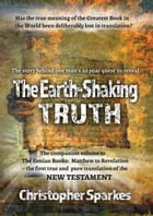 The Earth-Shaking Truth: How and Why The Eonian Books Translation Was Made by Christopher Sparkes