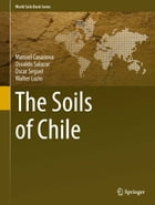 The Soils of Chile by Walter Luzio