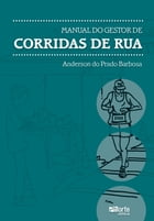 Manual do gestor de corridas de rua by Anderson do Prado Barbosa